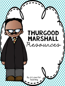 Thurgood Marshall {Black History Month}.