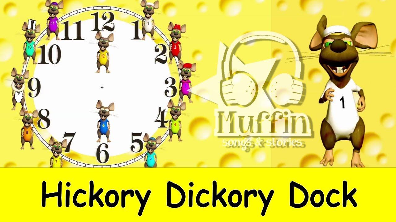Hickory Dickory Dock.