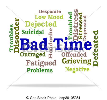 Stock Illustration of Bad Time Means Hard Times And Hardship.