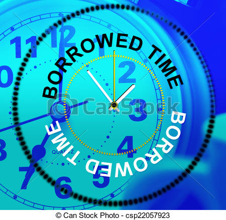 Clip Art of Borrowed Time Means At Last And Hurry.