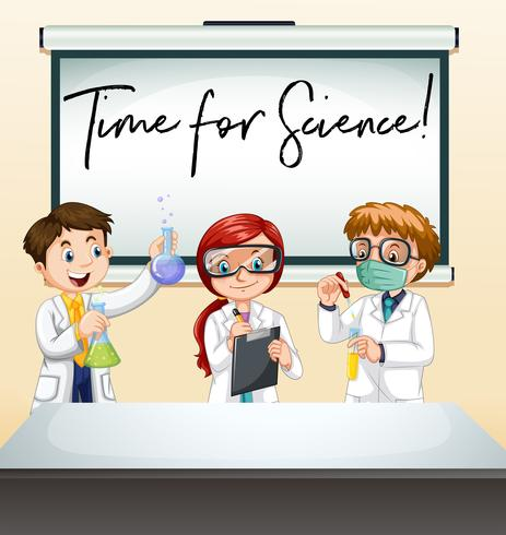 Three scientists in lab with phrase time for science.