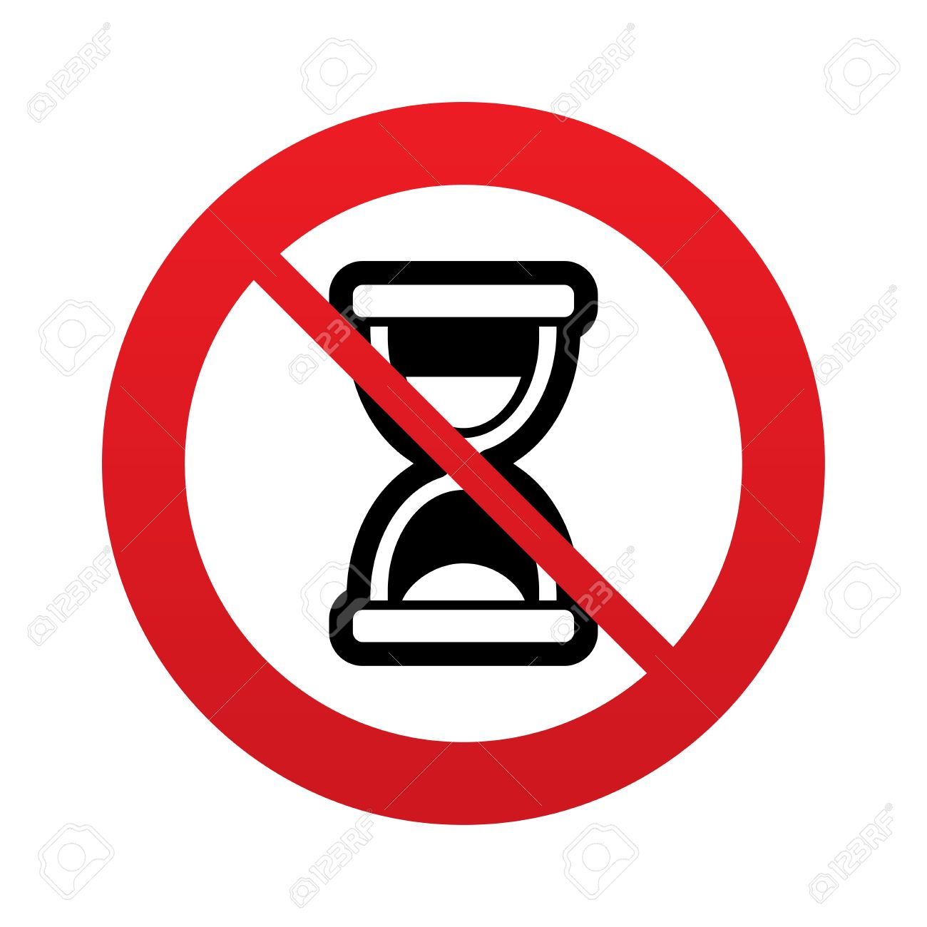 No Time. Hourglass Sign Icon. Sand Timer Symbol. Red Prohibition.