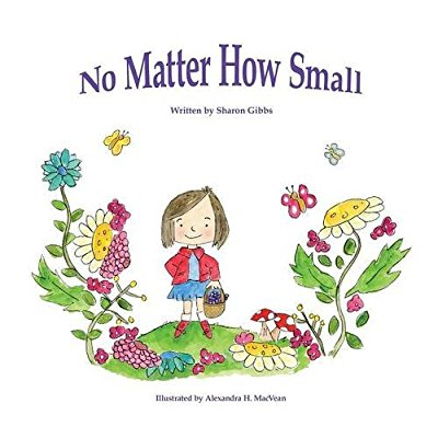 No Matter How Small: Childrens Bedtime Story.