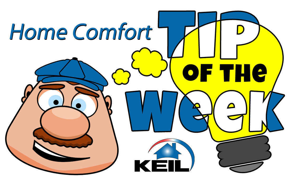 Home comfort tip of the week!.