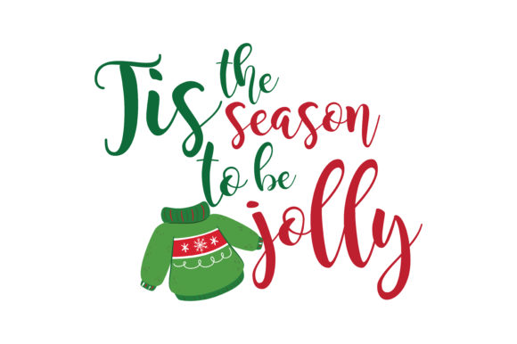 Tis The Season To Be Jolly SVG Cut.