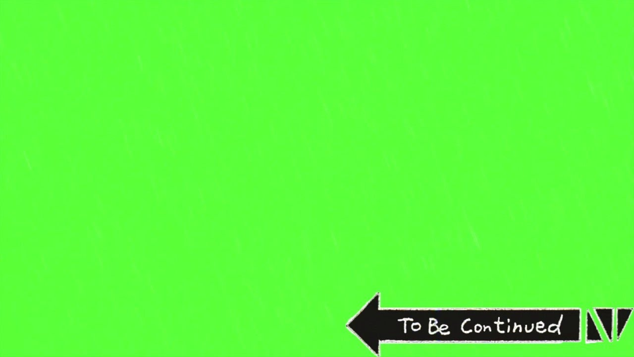 To be Continued// Green Screen Effect// Download Link in Description.