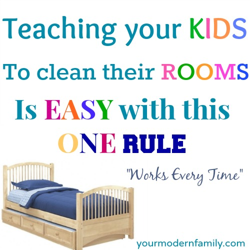 Teaching a child to keep their room clean Your Modern Family.