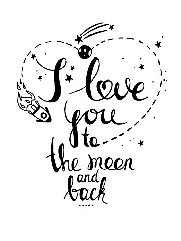 I love you to the moon and back.Hand drawn poster. Clipart.