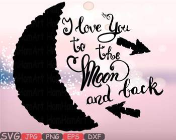 I love you to the Moon and back Silhouette SVG Cutting clipart wedding.