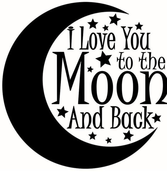 Love You To The Moon And Back Silhouette.