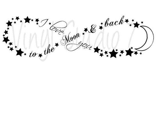 I love you to the Moon & Back infinity sign Digital Download for.