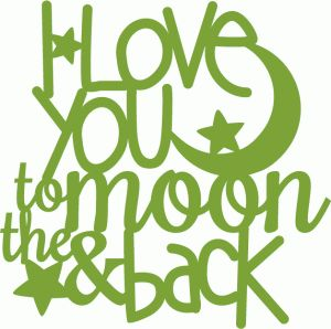 17 Best images about I Love You To The Moon And Back on Pinterest.