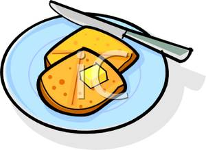 Buttered Toast.