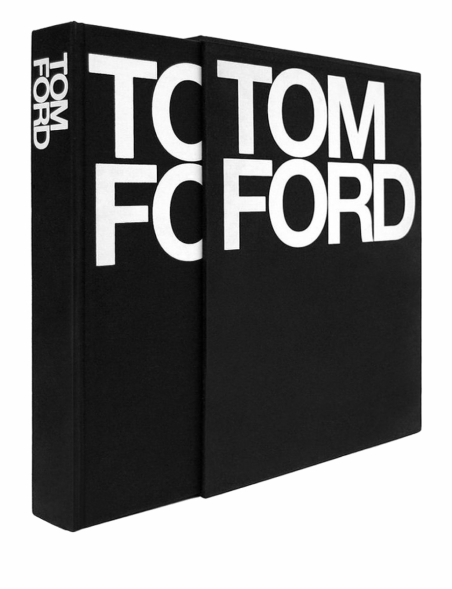 Tom Ford Book By Tom Ford.