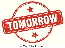 Tomorrow sign Illustrations and Clipart. 2,691 Tomorrow sign.
