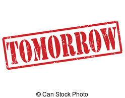 Tomorrow Illustrations and Clipart. 4,817 Tomorrow royalty free.