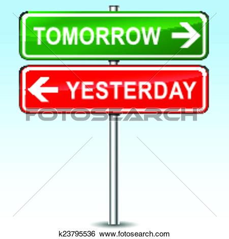 Clip Art of tomorrow and yesterday directions sign k23795536.