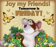 Tomorrow Is Friday Pictures, Photos, Images, and Pics for.