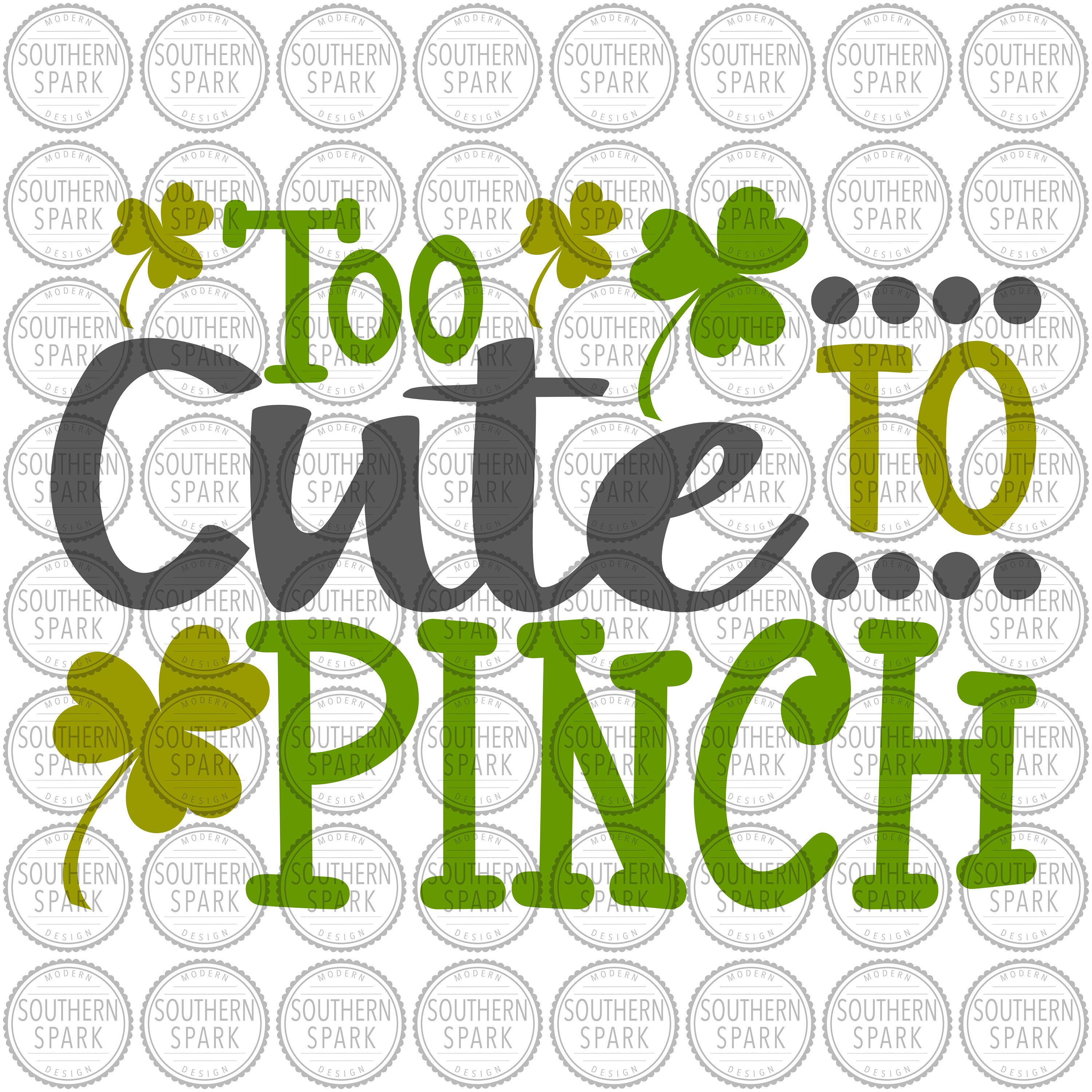 Too Cute To Pinch St Patrick\'s Day svg png eps pdf jpg dxf.