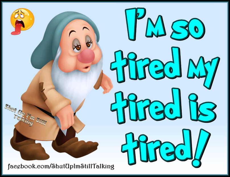 Couldn\'t have said it better! Some days are just exhausting.