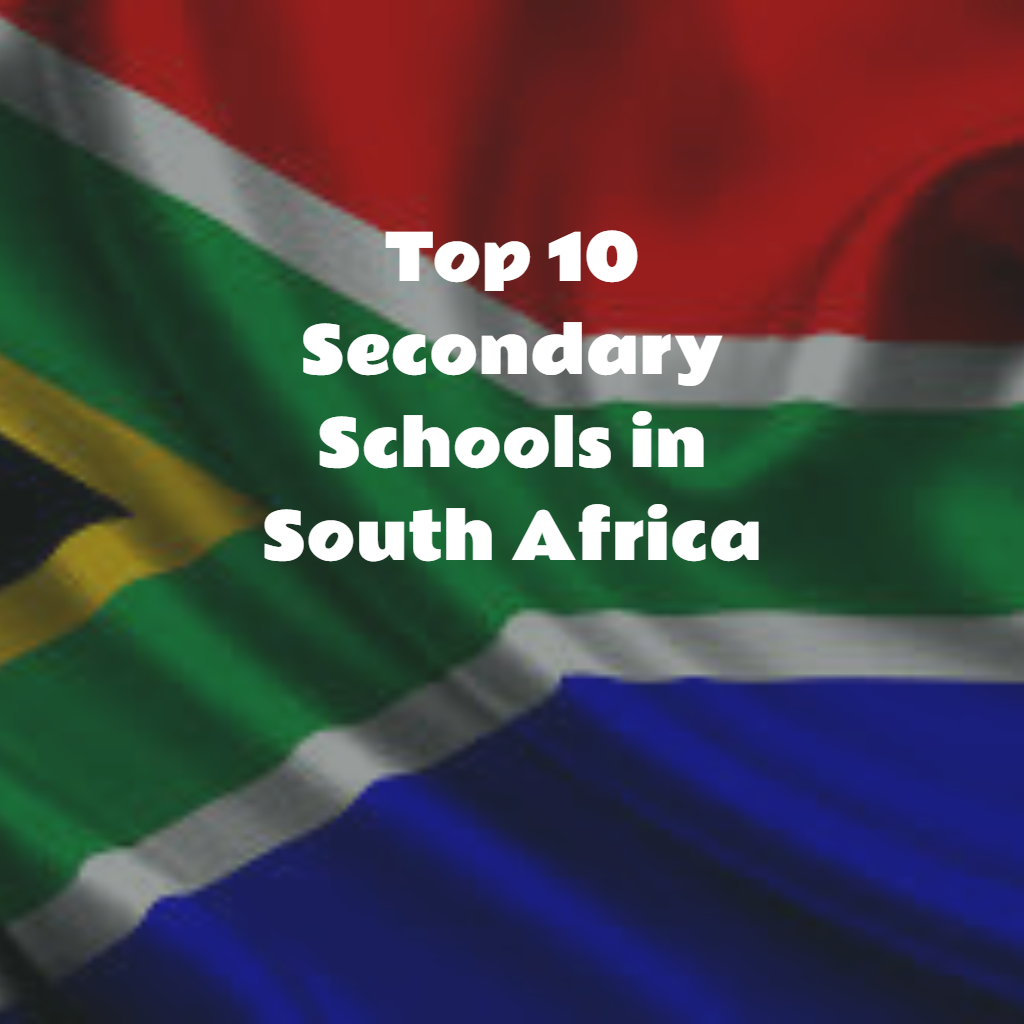 Top 10 Secondary Schools in South Africa.