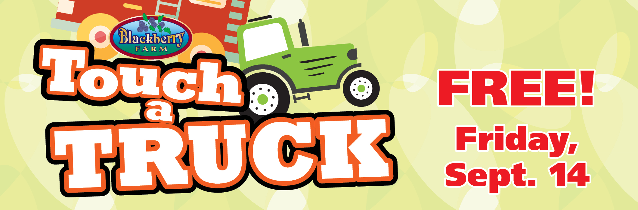 FREE: Touch a Truck.