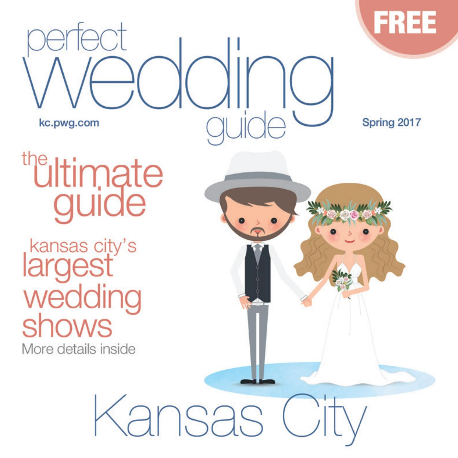 Perfect Wedding Guide Kansas City Summer/Fall 2016 by Rick.