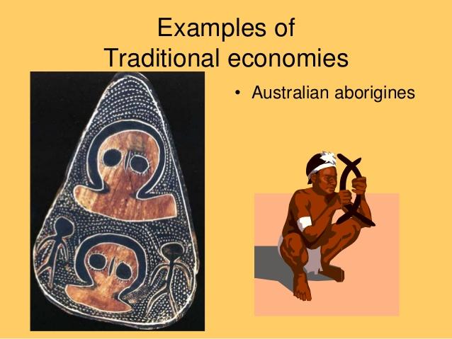 traditional economy examples.