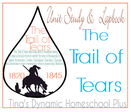 Trail of Tears Unit Study and Lapbook.