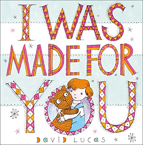 I Was Made For You (English Edition).