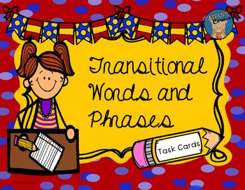 Transitional Words and Phrases Task Cards.