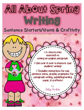 Spring Writing Sentence Starters/Stems, Transitions, Spring Expository  Writing.