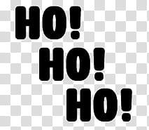 CHRISTMAS, ho! ho! ho! text transparent background PNG.