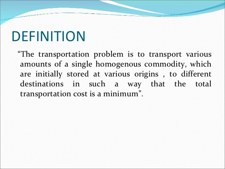Transportation and Assignment.