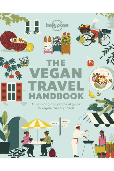 The Vegan Travel Handbook.