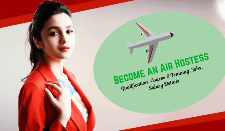 Become an Air hostess.
