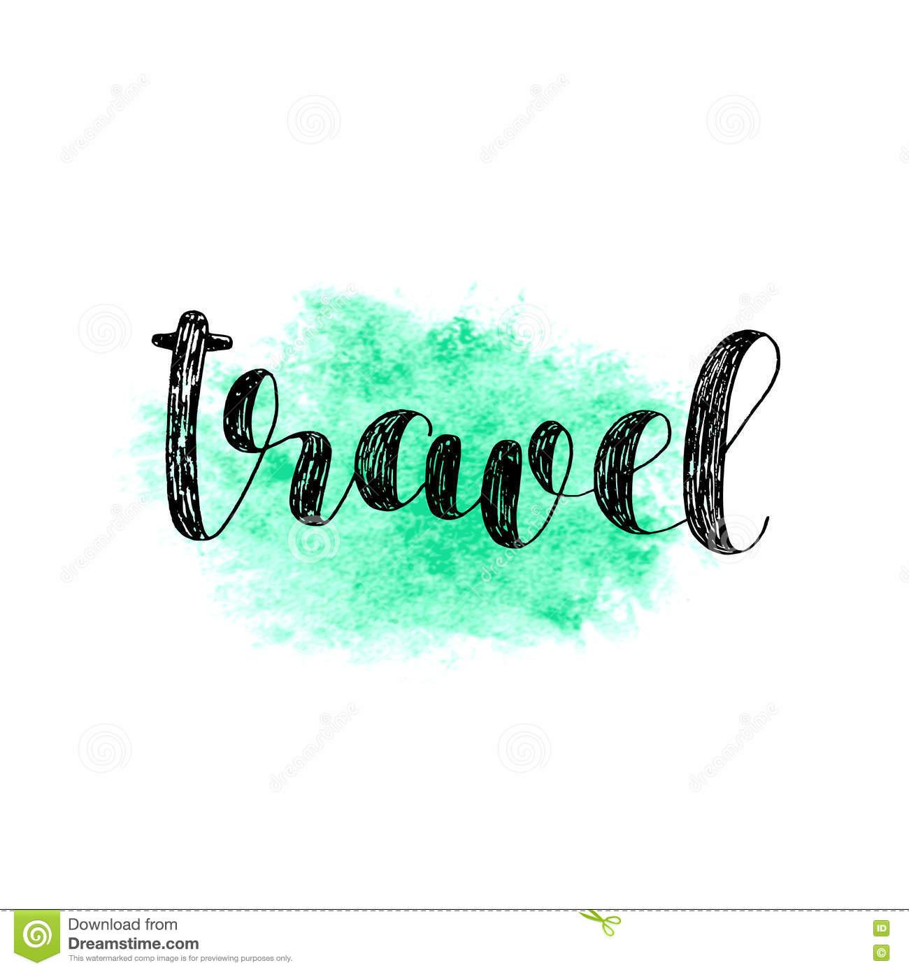 Travel. Brush Lettering. Stock Vector.