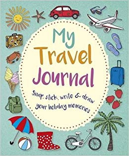 My Travel Journal: Snap, Stick, Write & Draw Your Holiday.