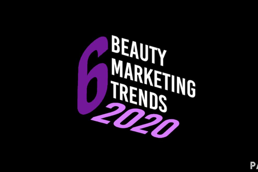Beauty marketing trends in 2020 that will boost your KOL.