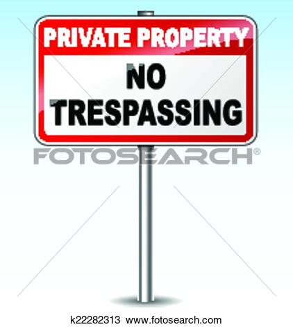 Clipart of Vector no trespassing sign k22282313.