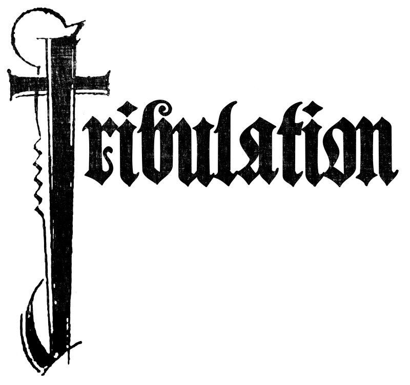 Tribulation.