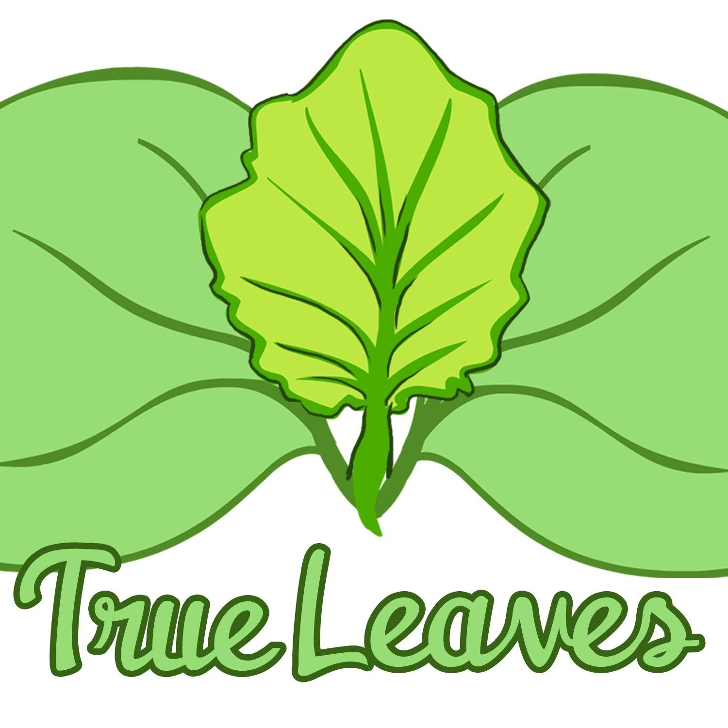 True Leaves (@True_Leaves).