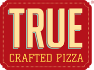 TRUE Crafted Pizza.