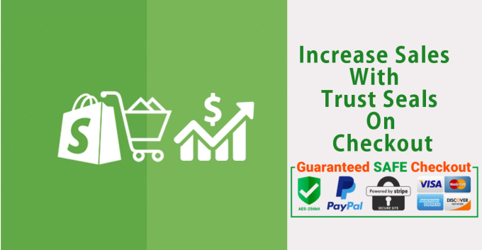 jivans : I will add trust seal at shopify shop checkout page for $5 on  www.fiverr.com.