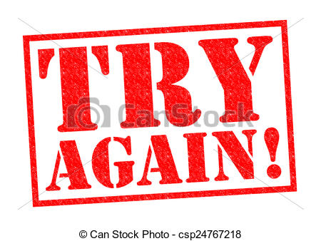 Try again Stock Illustrations. 287 Try again clip art images and.