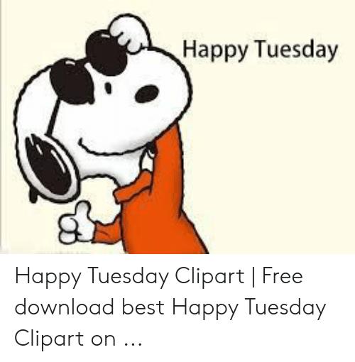 Happy Tuesday Happy Tuesday Clipart.