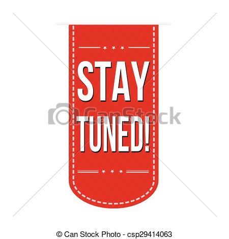 Clipart Vector of Stay tuned stamp.