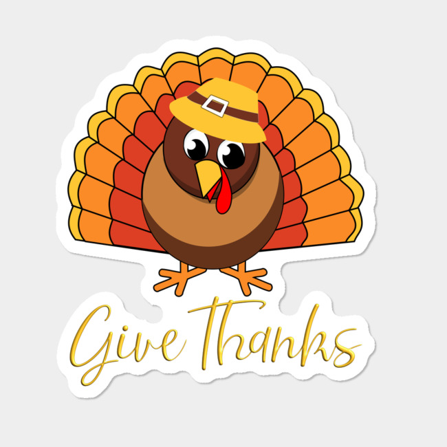 Thanksgiving Design Cute Turkey \'Give Thanks\' In Bright Orange Sticker By  SimplyDesign Design By Humans.