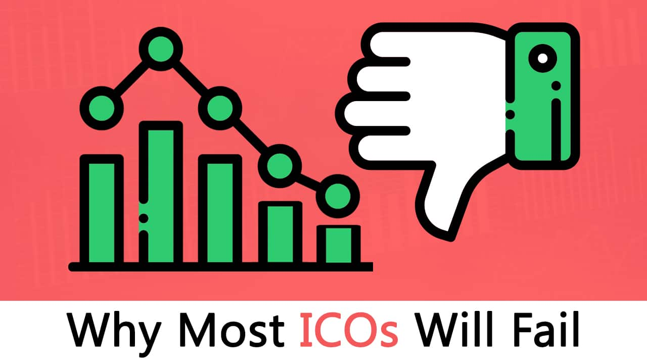 Why Most ICO\'s Will Fail: A Cold Hard Truth.