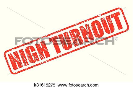 Clipart of HIGH TURNOUT red stamp text k31615275.